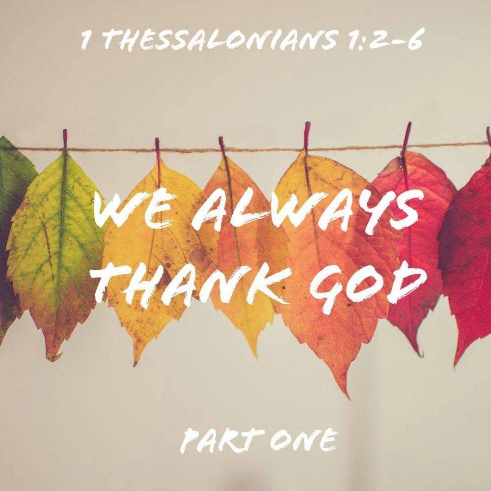 We Always Thank God, Part 1 Image