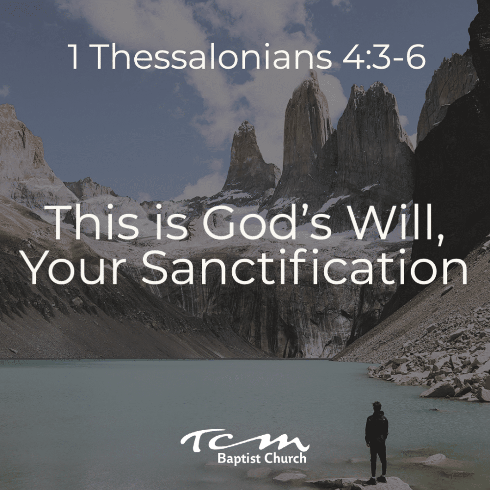This is God's Will, Your Sanctification - Part 2 Image