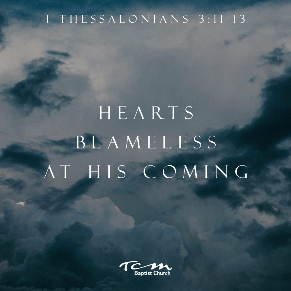 Hearts Blameless at His Coming