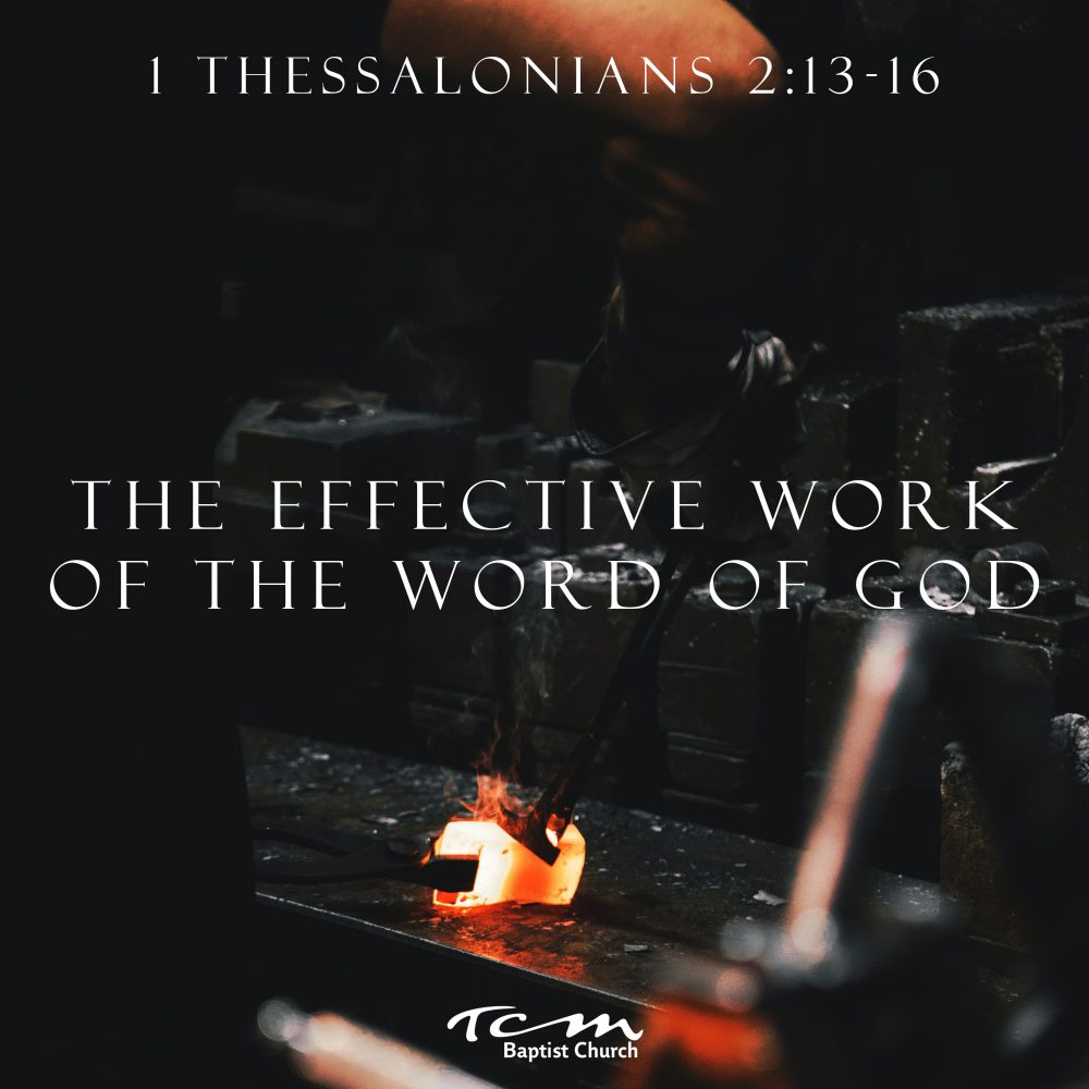 The Effective Work of the Word of God Image