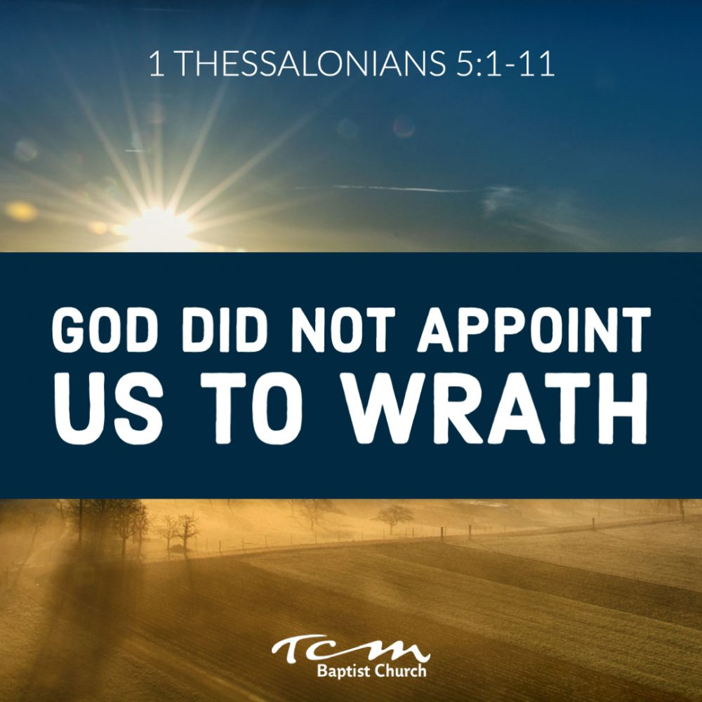 God Did Not Appoint Us To Wrath Image