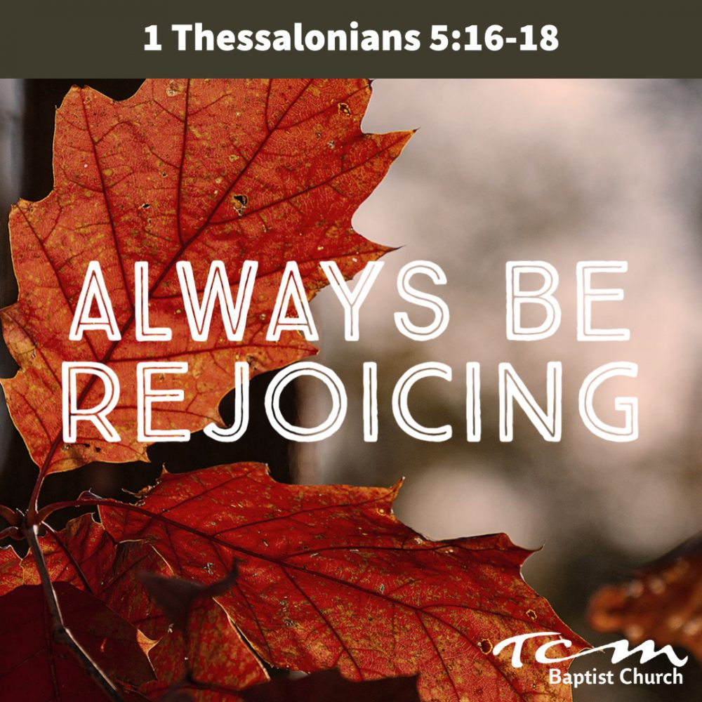 Always be Rejoicing