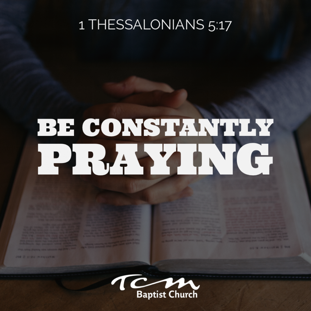Be constantly praying